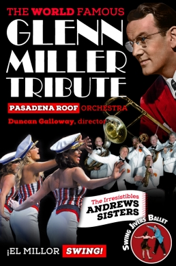 THE WORLD FAMOUS GLENN MILLER TRIBUTE</br>Pasadena Roof Orchestra / Duncan Galloway, director