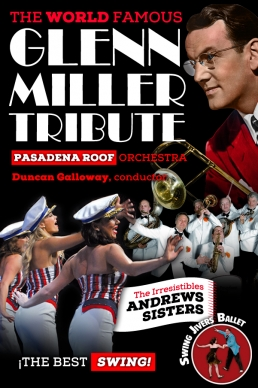 THE WORLD FAMOUS GLENN MILLER TRIBUTE</br>Pasadena Roof Orchestra / Duncan Galloway, conductor