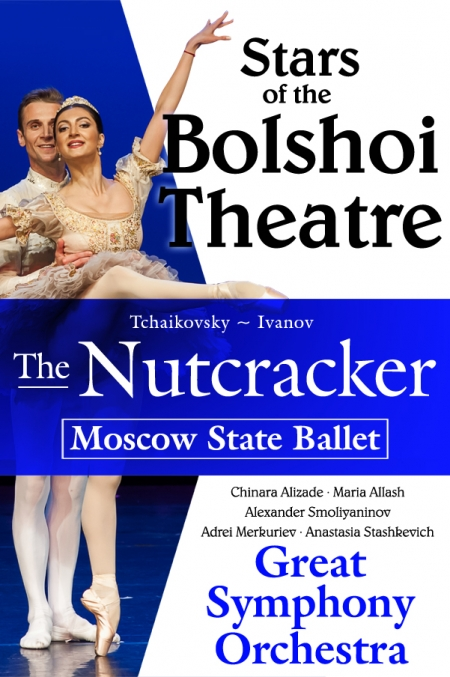 THE NUTCRACKER - Stars of the Bolshoi Theater