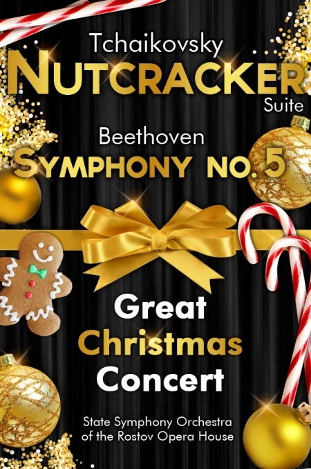 The Nutcracker (Suite), Tchaikovsky - Symphony No. 5, Beethoven</br>Great Christmas Concert